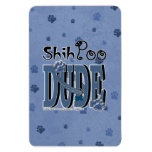 ShihPoo DUDE Magnet