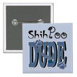ShihPoo DUDE Pin