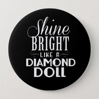 Shine Bright Button