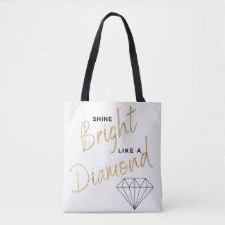 Shine Bright Diamond Script Black White Faux Gold Tote Bag