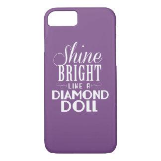 Shine Bright Dolls Phone Case