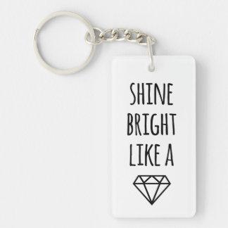 Shine Bright Like a Diamond Keychain
