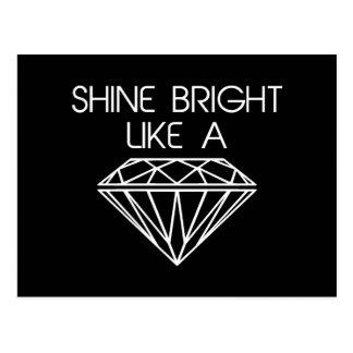 Shine Bright Like a Diamond Postcard