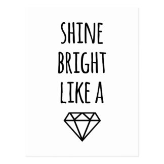 Shine Bright Like a Diamond Postcard