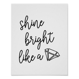 Shine Bright Like a Diamond Typography Quote Poster
