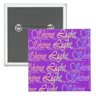 Shine Light Shine Button