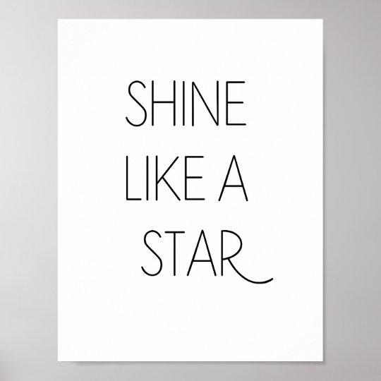 SHINE LIKE A STAR - Minimalist Poster