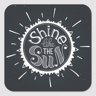 Shine Like The Sun Square Sticker