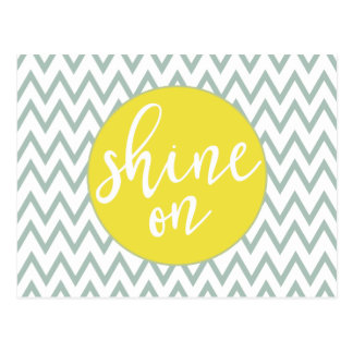 Shine On Post Card