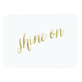 Shine On Quote Faux Gold Foil Quotes Sparkly 13 Cm X 18 Cm Invitation Card
