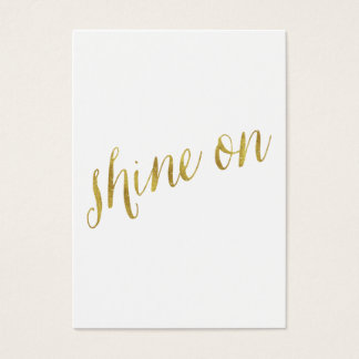 Shine On Quote Faux Gold Foil Quotes Sparkly Business Card