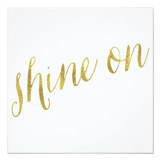 Shine On Quote Faux Gold Foil Quotes Sparkly Card