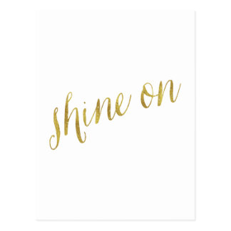 Shine On Quote Faux Gold Foil Quotes Sparkly Postcard