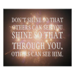 Shine so that through you others can see him poster