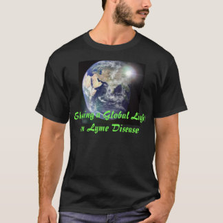 Shining a Global Light on Lyme Disease T-Shirt