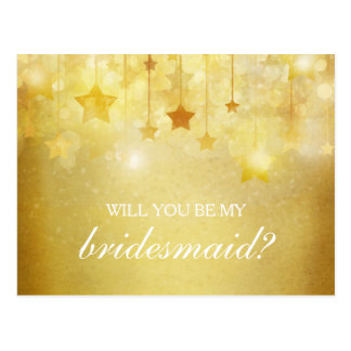Shining Gold Stars Will You Be My Bridesmaid Postcard