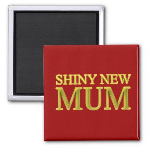 Shiny New Mum Magnet