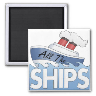 Ship All The Ships Refrigerator Magnets