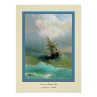 Ship in a Stormy Sea~ Ivan Aivazovsky Poster