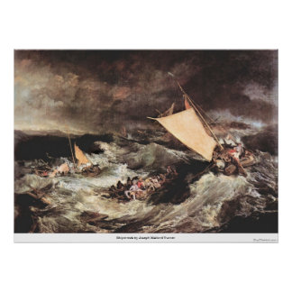 Shipwreck by Joseph Mallord Turner Poster