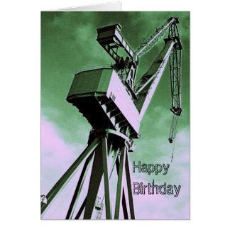 Shipyard Crane Birthday Card