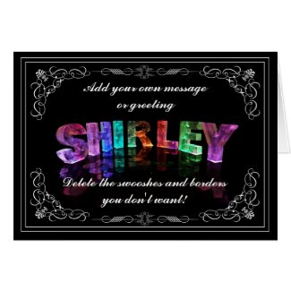 Shirley - Name in Lights greeting card (Photo)