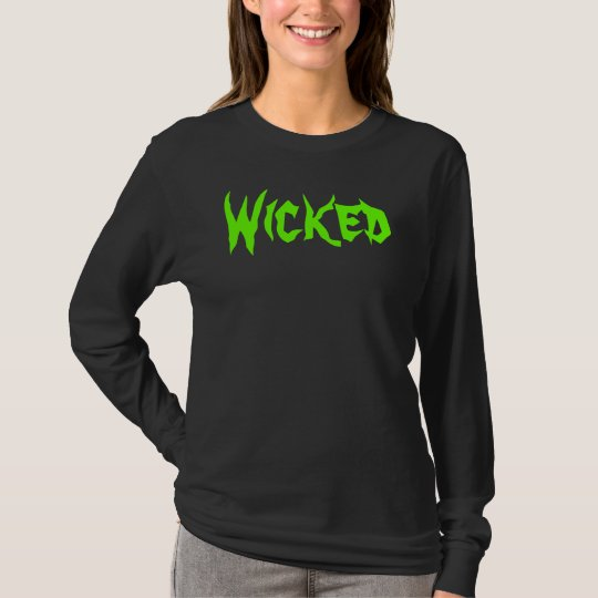 Shirt: Wicked T-Shirt