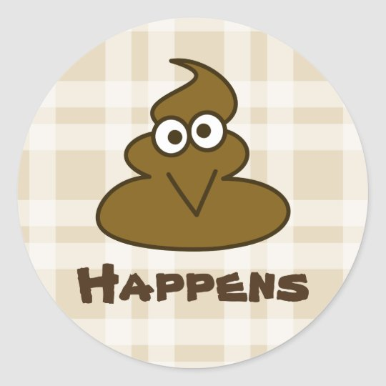 Shit Happens Funny Poop Poo Emoji Cartoon Classic Round Sticker