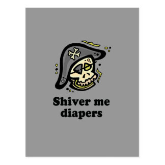 Shiver me diapers baby t-shirt postcard