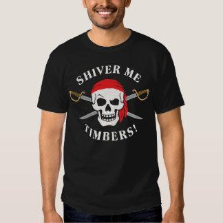 Shiver Me Timbers! [dark] Tee Shirts
