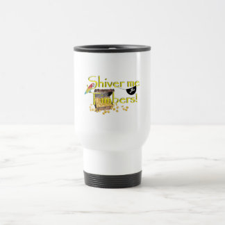 SHIVER ME TIMBERS! - Text w/Pirate Chest Stainless Steel Travel Mug