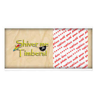 SHIVER ME TIMBERS! Text with Parrot & Eye Patch Personalized Photo Card