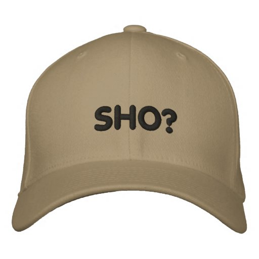 SHO? EMBROIDERED BASEBALL CAP
