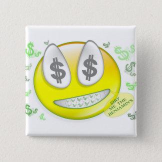 Sho' Me The Benjamin's Smiley Face 15 Cm Square Badge
