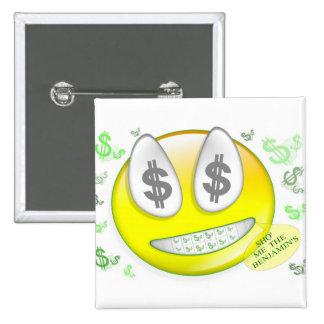 Sho' Me The Benjamin's Smiley Face Button