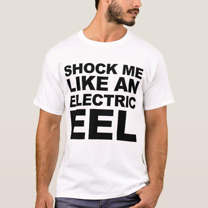 Shock Me (Light) T-Shirt