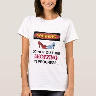 Shoe Shopping In Progress T-shirt