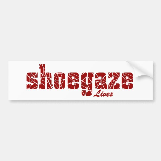 Shoegaze Lives Bumper Sticker