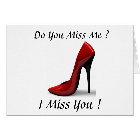 SHOES MISS YOU CARD
