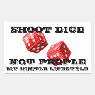 Shoot Dice, Not People Rectangular Sticker