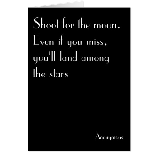 Shoot for the moon - birthday, uplifting, vintage