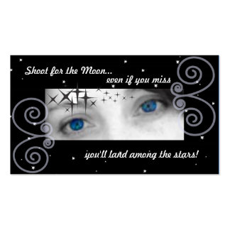Shoot for the moon, even if you miss you'll land.. pack of standard business cards