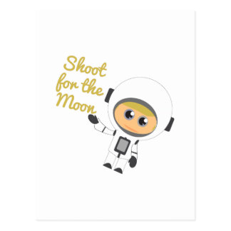 Shoot For The Moon Post Cards