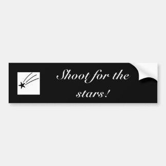 Shoot for the stars! Bumper Sticker