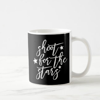 shoot for the stars coffee mug