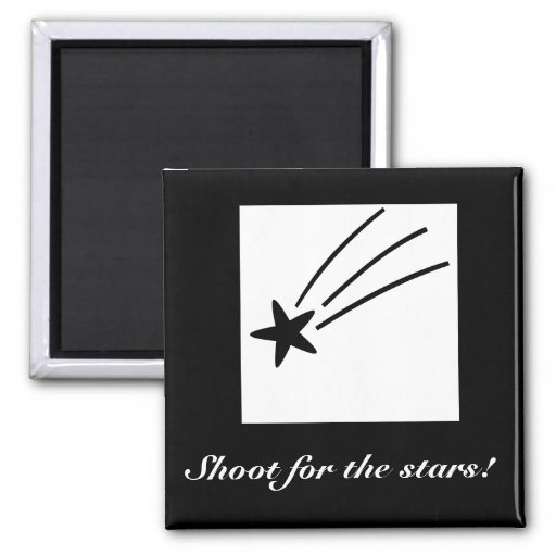 Shoot for the stars!  Magnet Magnets