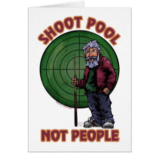 Shoot pool Not People Greeting Card