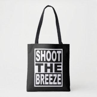 Shoot the Breeze Tote Bag