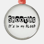 Shooting It's in my blood Christmas Tree Ornament