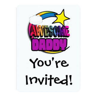 "Shooting Star Rainbow Awesome Daddy 5.5"" X 7.5"" Invitation Card"